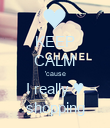 KEEP CALM 'cause I really ♥ shopping - Personalised Poster large
