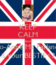 KEEP CALM cause Jo-Anne Mc Farlane is your BESTIE<3 - Personalised Poster large