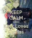KEEP CALM Cause Katy Loves Curtiss - Personalised Poster small