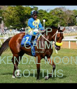KEEP CALM CAUSE KENDAL MOON GOT THIS - Personalised Poster large