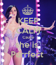 KEEP CALM Cause she is  Purrfect  - Personalised Poster large