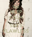 KEEP CALM CAUSE SHE'S FLAWLESS - Personalised Poster large