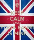 KEEP CALM CAUSE YOGA FAHMI IS MINE - Personalised Poster large