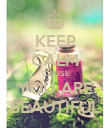 KEEP CALM 'CAUSE YOU ARE BEAUTIFUL - Personalised Poster large