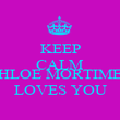 KEEP CALM  CHLOE MORTIMER LOVES YOU - Personalised Poster large