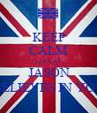 KEEP CALM CHUCKY JASON BELIEVES IN YOU - Personalised Poster large