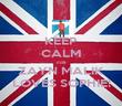 KEEP CALM cos ZAYN MALIK LOVES SOPHIE! - Personalised Poster large