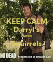 KEEP CALM Darryl's Huntin Squirrels  - Personalised Poster large