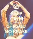 KEEP CALM DEMI  CHEGOU  NO BRASIL - Personalised Poster large