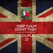 KEEP CALM DONT THEY  MAKE A CHARMING  COUPLE  ;D - Personalised Poster large
