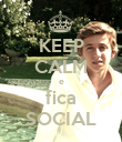 KEEP CALM e fica SOCIAL - Personalised Poster large