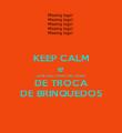 KEEP CALM e LEVE SEU FILHO NA FEIRA DE TROCA DE BRINQUEDOS - Personalised Poster large