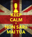 KEEP CALM E NON SARà MAI TUA - Personalised Poster large