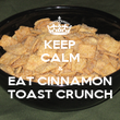 KEEP CALM & EAT CINNAMON TOAST CRUNCH - Personalised Poster large