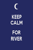 KEEP CALM  FOR RIVER - Personalised Poster large