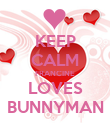 KEEP CALM FRANCINE LOVES BUNNYMAN - Personalised Poster large