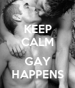 KEEP CALM  GAY HAPPENS - Personalised Poster large