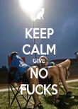 KEEP CALM GIVE NO FUCKS - Personalised Poster large