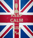 KEEP CALM Have A  Killie Pie - Personalised Poster large