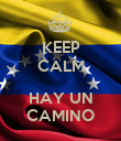 KEEP CALM  HAY UN CAMINO - Personalised Poster large