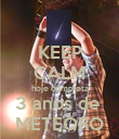 KEEP CALM hoje completa 3 anos de  METEORO - Personalised Poster large
