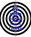 KEEP CALM HOLD THE GUNS  - Personalised Poster large