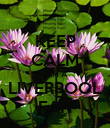 KEEP CALM I AM A LIVERPOOL FAN - Personalised Poster large