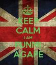 KEEP CALM I AM FUNMI AGAPE - Personalised Poster large