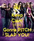 Keep Calm I'm Just Gonna PITCH SLAP YOU! - Personalised Poster large