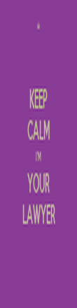 KEEP CALM I'M YOUR LAWYER - Personalised Poster large