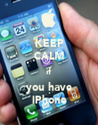 KEEP CALM if you have iPhone - Personalised Poster large