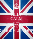 KEEP CALM IF YOU KNOW  GABRIELLA DUP - Personalised Poster large
