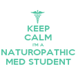 KEEP CALM I'M A NATUROPATHIC MED STUDENT - Personalised Poster large