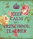 KEEP CALM I'M A PRESCHOOL TEACHER - Personalised Poster large