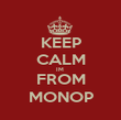 KEEP CALM IM  FROM MONOP - Personalised Poster large