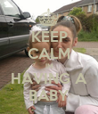 KEEP CALM IM HAVING A BABY - Personalised Poster large