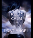 KEEP CALM IM JUST LOST ANGEL - Personalised Poster large