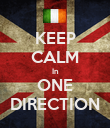 KEEP CALM In ONE DIRECTION - Personalised Poster large
