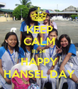 KEEP CALM It's 24! HAPPY HANSEL DAY - Personalised Poster large