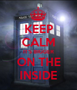 KEEP CALM IT'S BIGGER ON THE INSIDE - Personalised Poster large