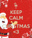 KEEP CALM IT'S  CHRISTMAS <3 - Personalised Poster large