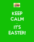 KEEP CALM ... IT'S EASTER! - Personalised Poster large