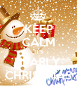 KEEP CALM IT'S NEARLY  CHRISTMAS - Personalised Poster large
