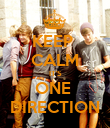 KEEP  CALM IT'S ONE  DIRECTION - Personalised Poster large