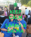 KEEP CALM IT'S SARAH & SALMA - Personalised Poster large