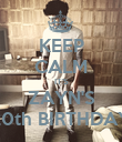 KEEP CALM IT'S ZAYN'S 20th BIRTHDAY - Personalised Poster large