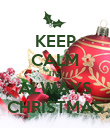 KEEP CALM ITS ALWAYS CHRISTMAS - Personalised Poster large