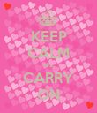 KEEP CALM it's CARRY ON - Personalised Poster large