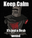 Keep Calm It's just a flesh wound - Personalised Poster large