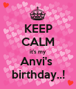 KEEP CALM it's my  Anvi's  birthday..! - Personalised Poster large